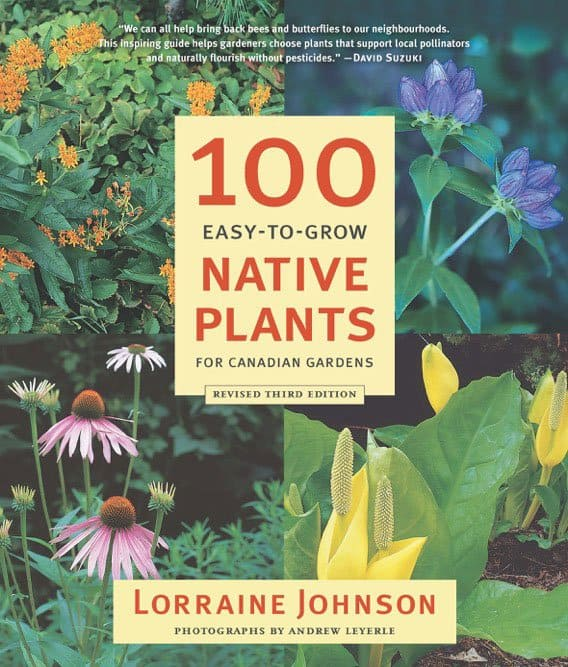 100 Easy-to-Grow Native Plants, by Lorraine Johnson