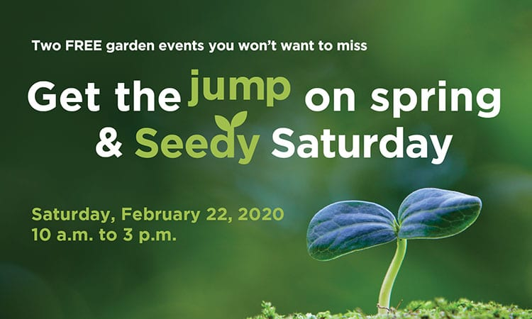Get the Jump on Spring and Seedy Saturday