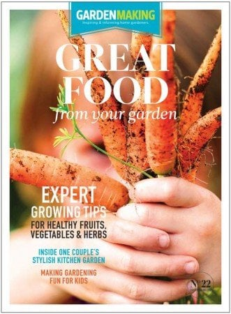 Garden Making No. 22 Great Food from your garden